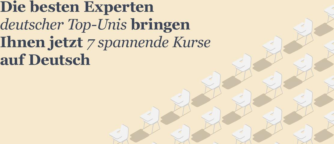The best experts from top German universities now bring you 7 exciting courses in German.