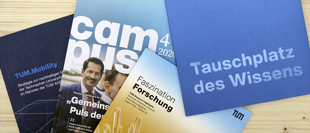 A selection of current print magazines and brochures published by the Technical University of Munich