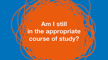 Am I still in the appropriate course of study?