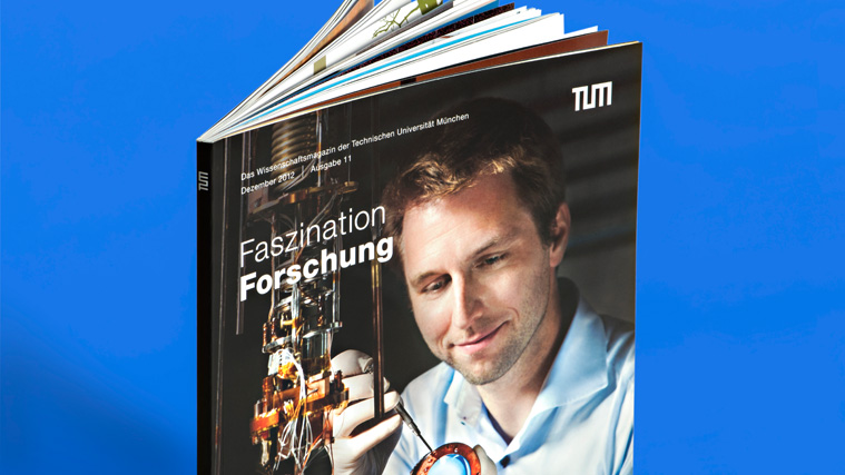 An issue of the scientific magazine 'Faszination Forschung' from the Technical University of Munich, issue 11 from December 2012